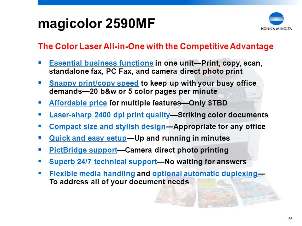 magicolor 2590MF The Color Laser All-in-One with the Competitive Advantage.