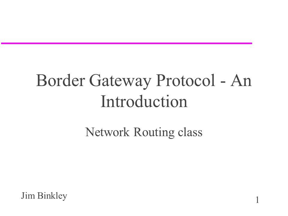 Border Gateway Protocol - An Introduction