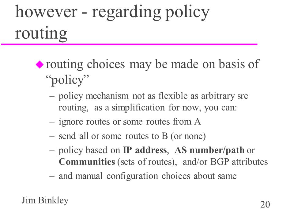 however - regarding policy routing