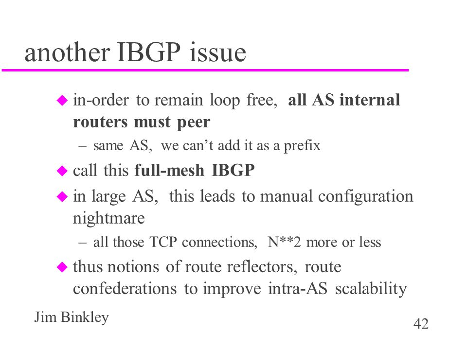 another IBGP issue in-order to remain loop free, all AS internal routers must peer. same AS, we can't add it as a prefix.