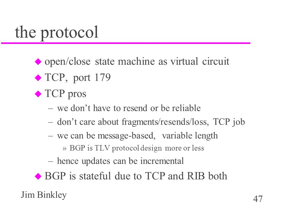 the protocol open/close state machine as virtual circuit TCP, port 179