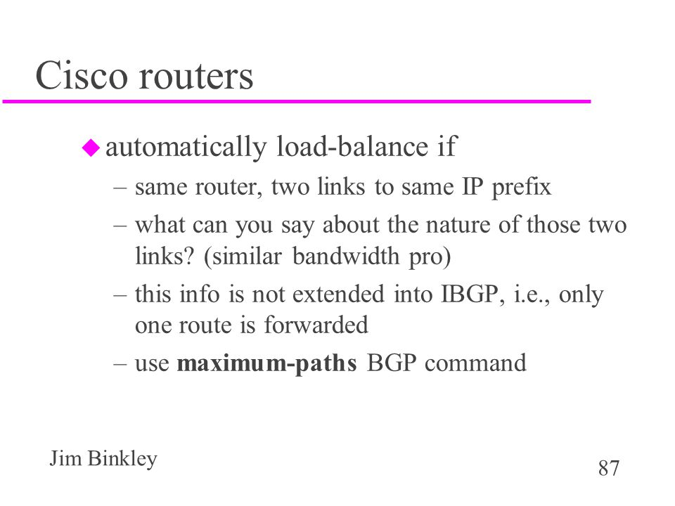 Cisco routers automatically load-balance if