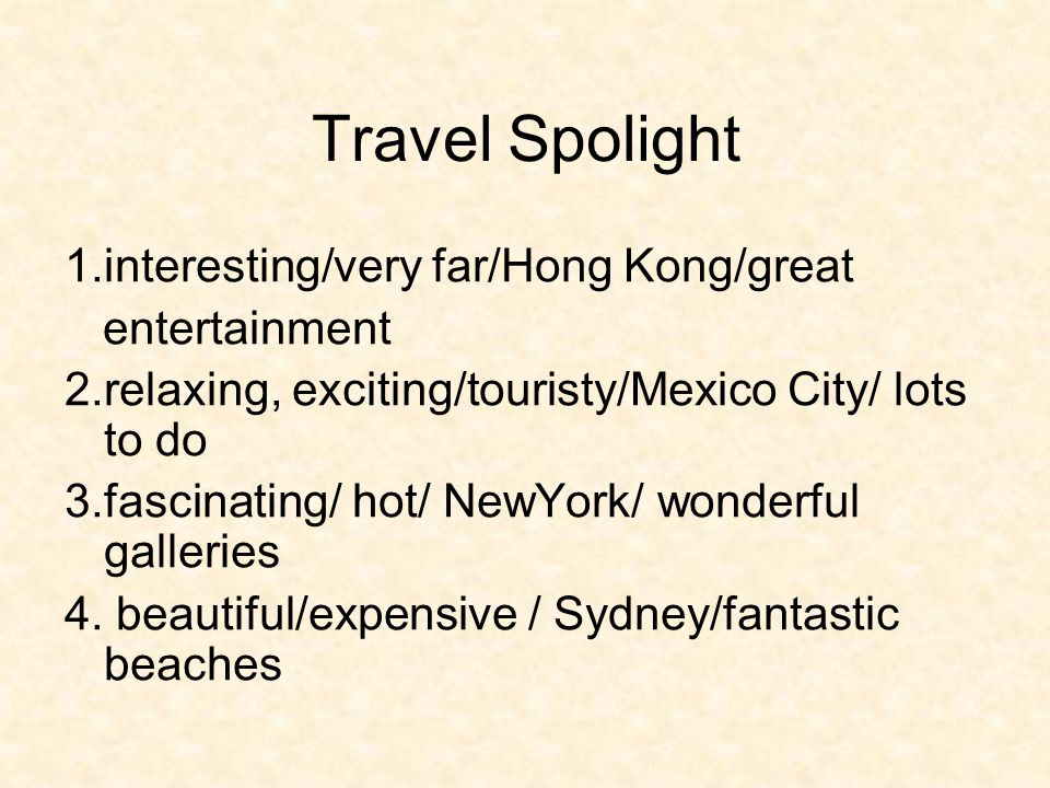 Travel Spolight 1.interesting/very far/Hong Kong/great entertainment