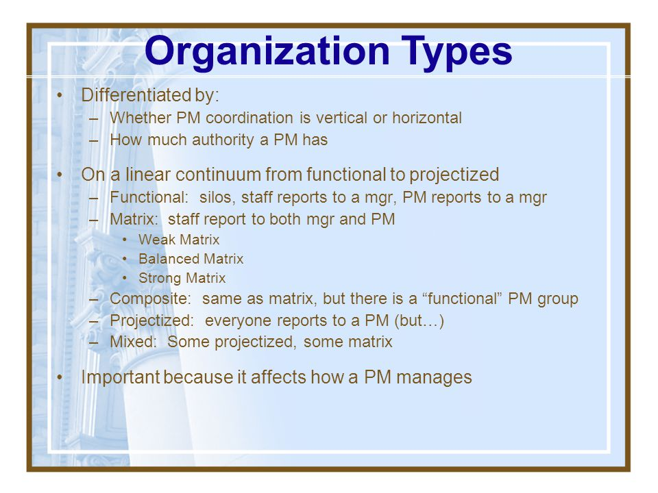 Organization Types Differentiated by: