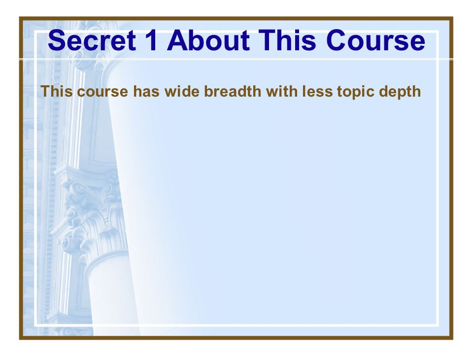 Secret 1 About This Course