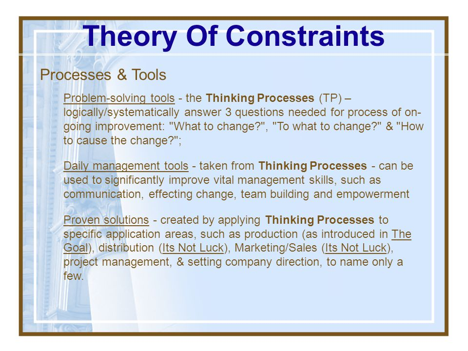 Theory Of Constraints Processes & Tools