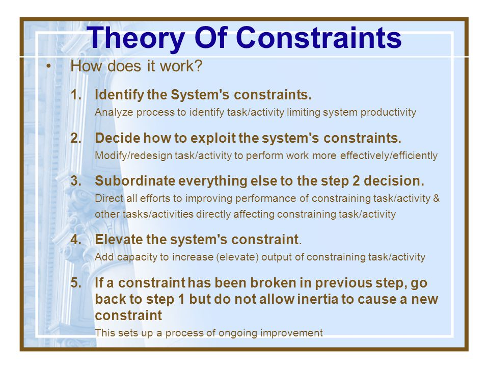 Theory Of Constraints How does it work