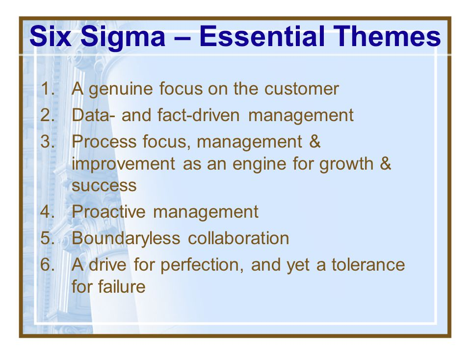 Six Sigma – Essential Themes