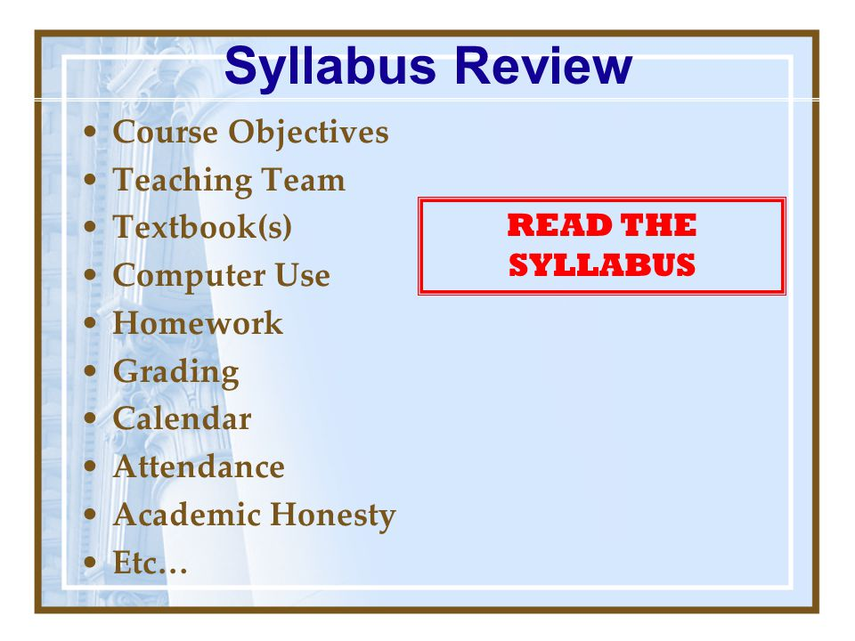 Syllabus Review Course Objectives Teaching Team Textbook(s)