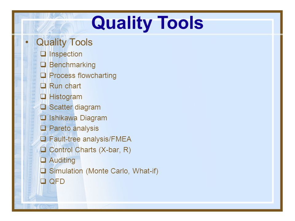 Quality Tools Quality Tools Inspection Benchmarking