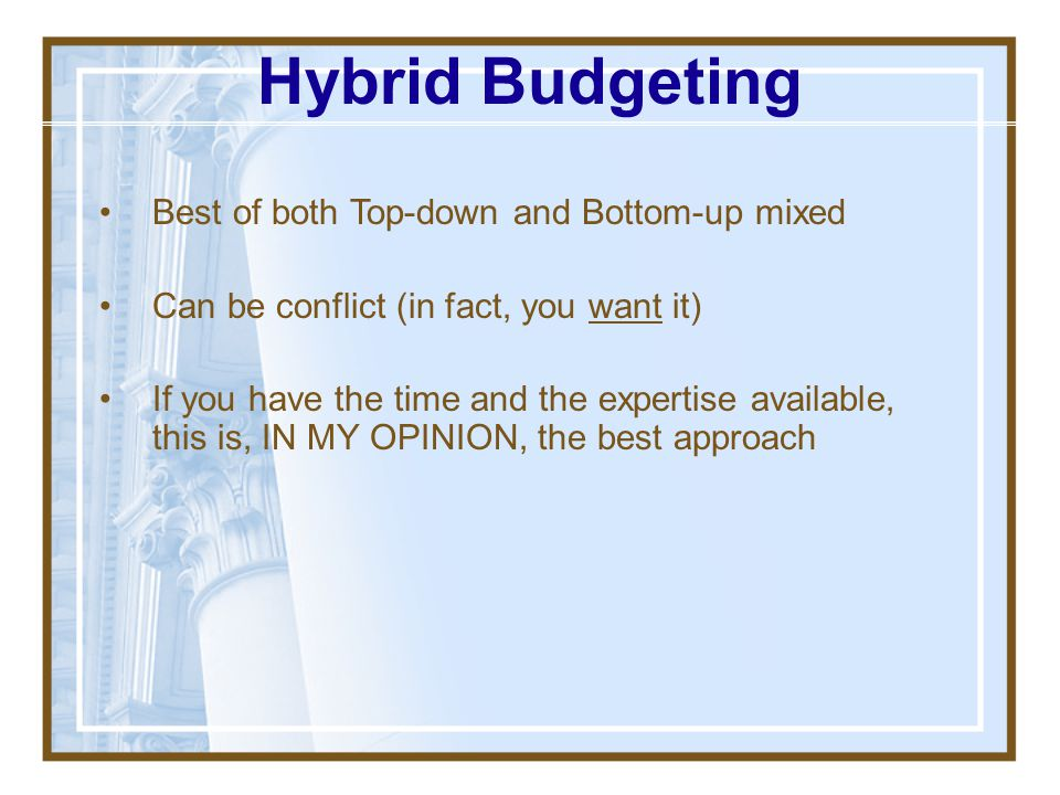 Hybrid Budgeting Best of both Top-down and Bottom-up mixed