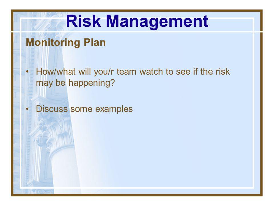 Risk Management Monitoring Plan