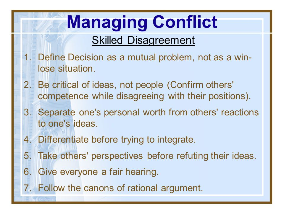 Managing Conflict Skilled Disagreement