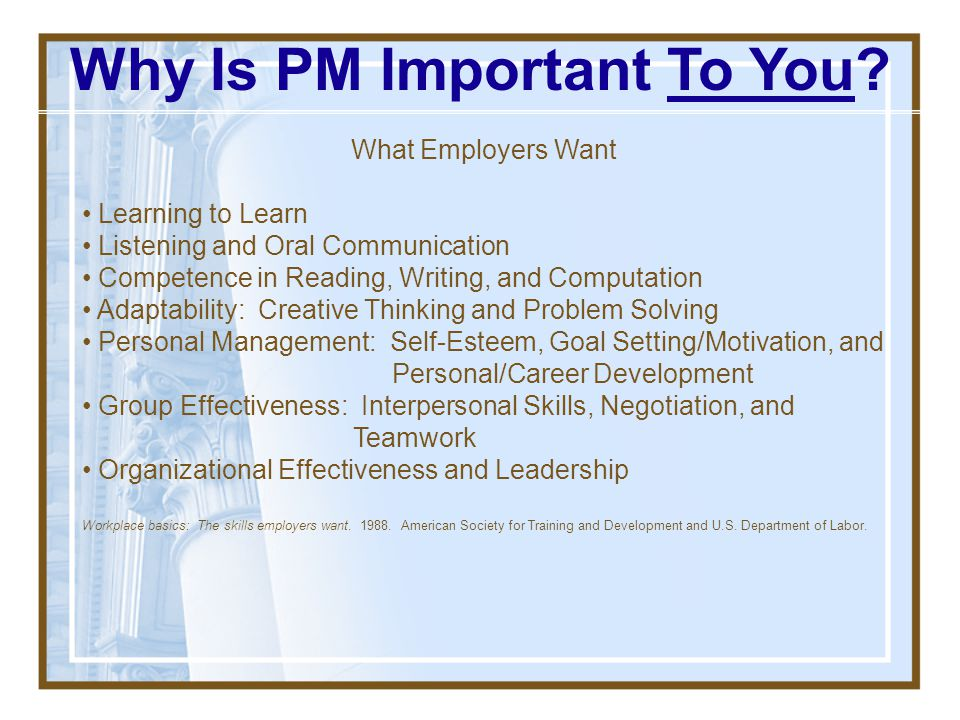 Why Is PM Important To You