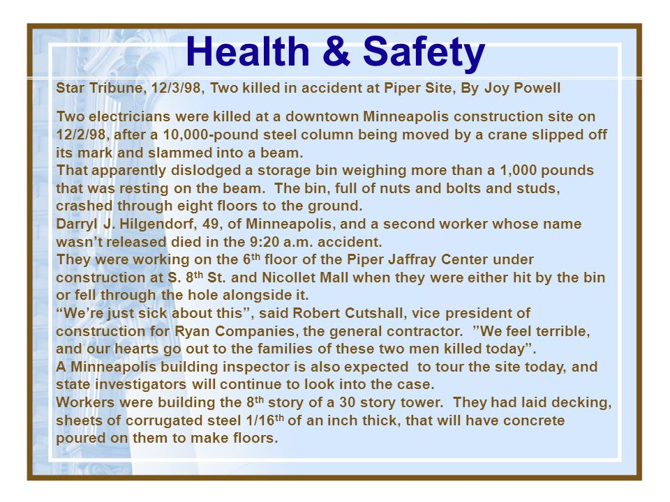 Health & Safety Star Tribune, 12/3/98, Two killed in accident at Piper Site, By Joy Powell.