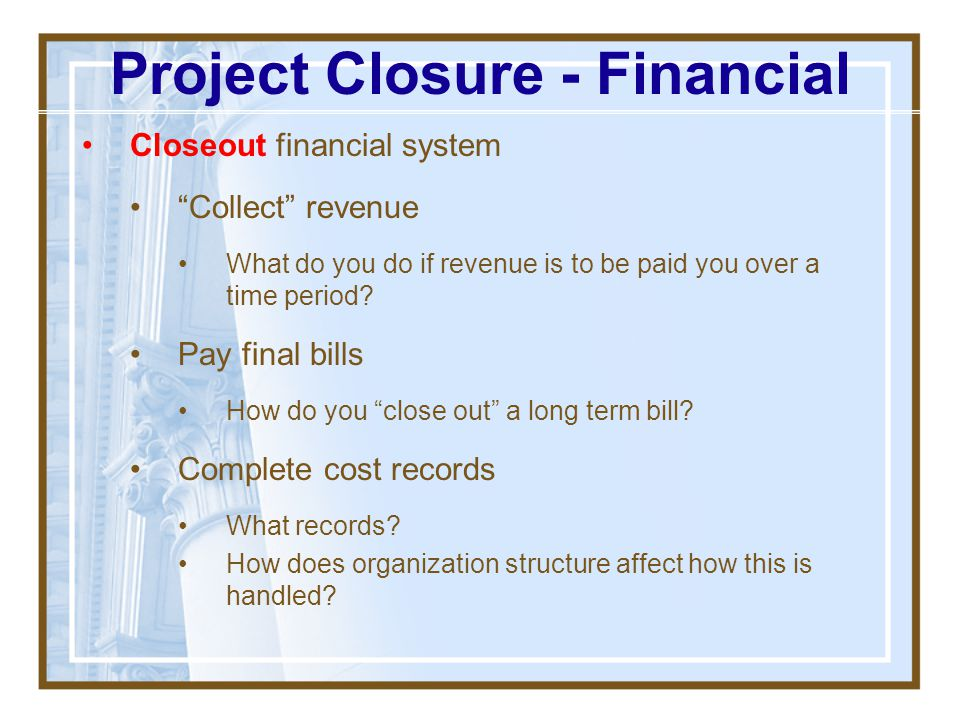 Project Closure - Financial
