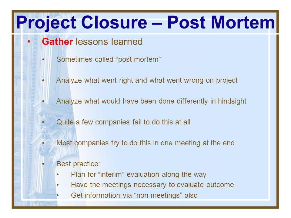 Project Closure – Post Mortem