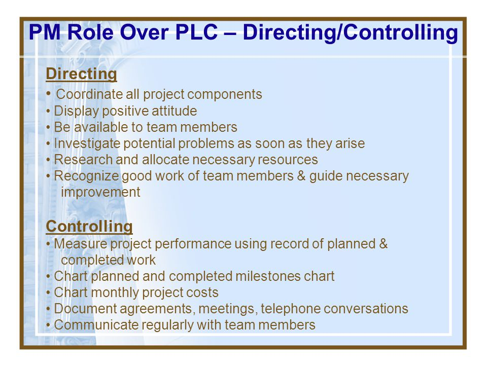 PM Role Over PLC – Directing/Controlling