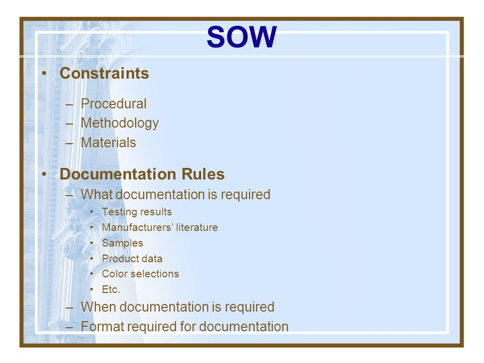 SOW Constraints Documentation Rules Procedural Methodology Materials