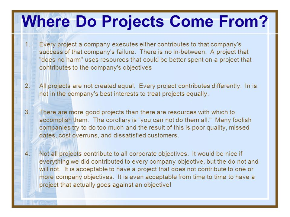 Where Do Projects Come From