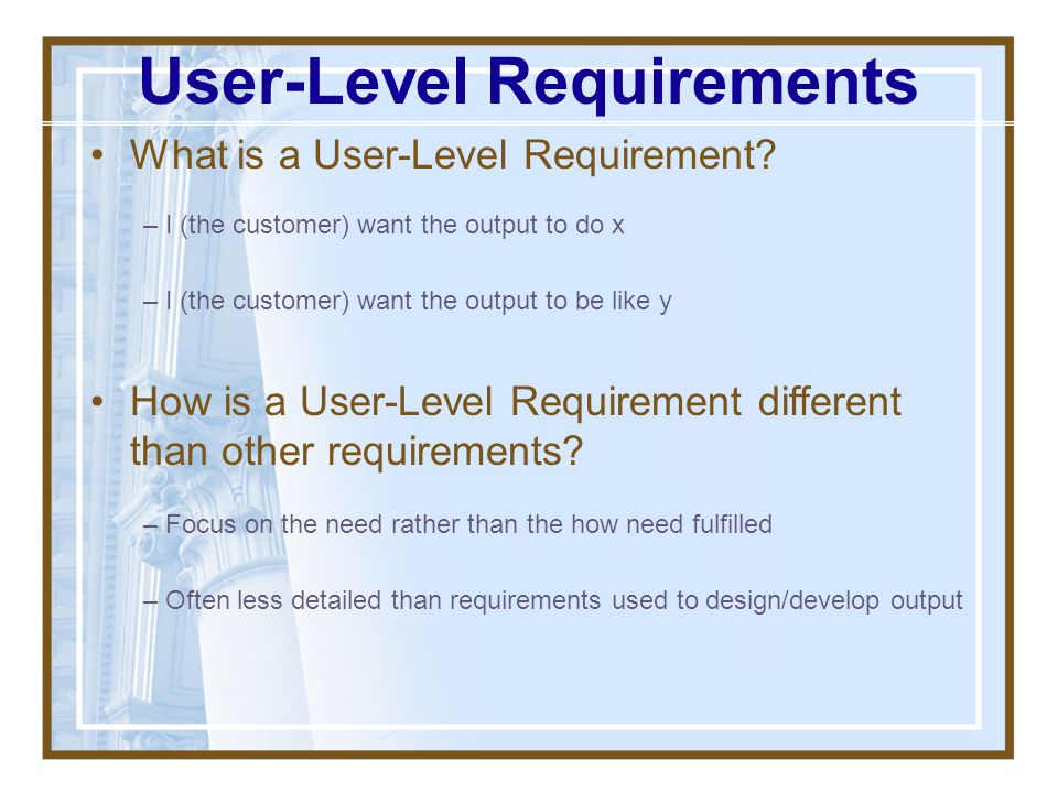 User-Level Requirements