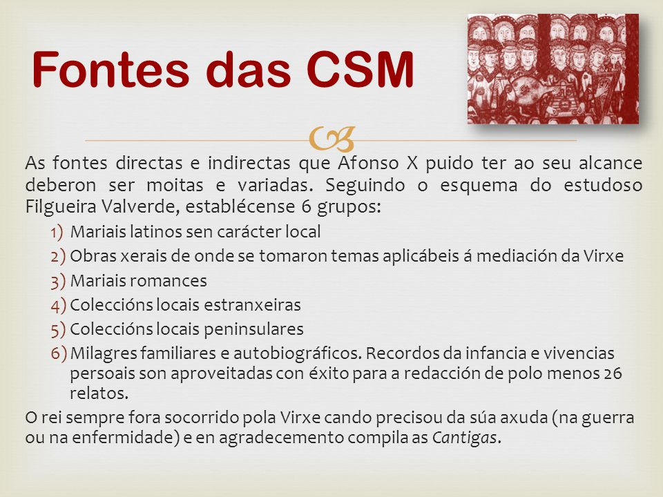 Fontes das CSM