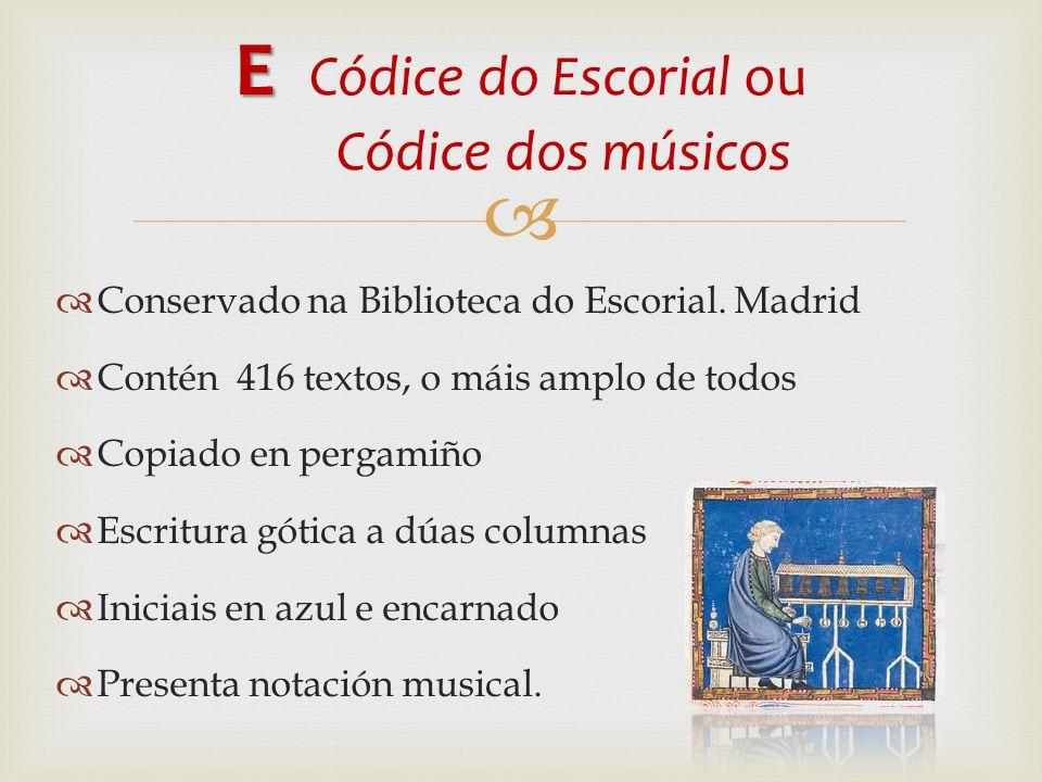 E Códice do Escorial ou Códice dos músicos
