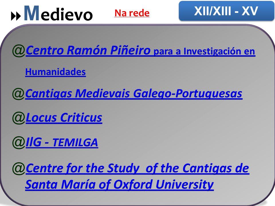 Medievo Centro Ramón Piñeiro para a Investigación en Humanidades