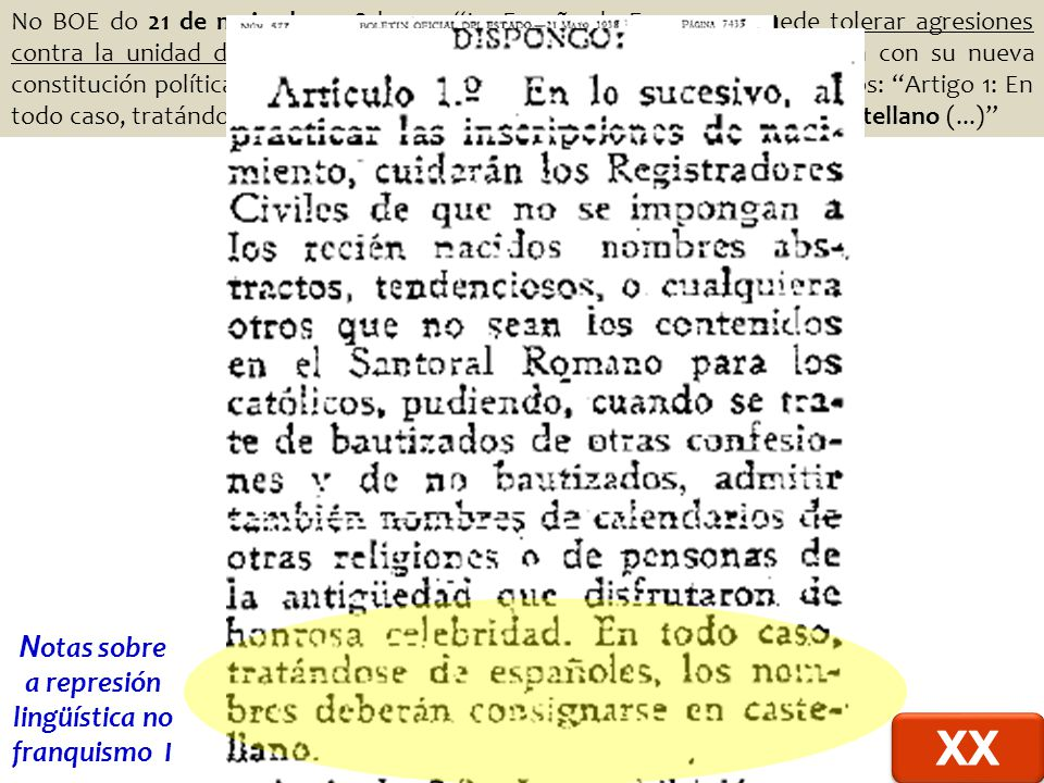 Notas sobre a represión lingüística no franquismo I