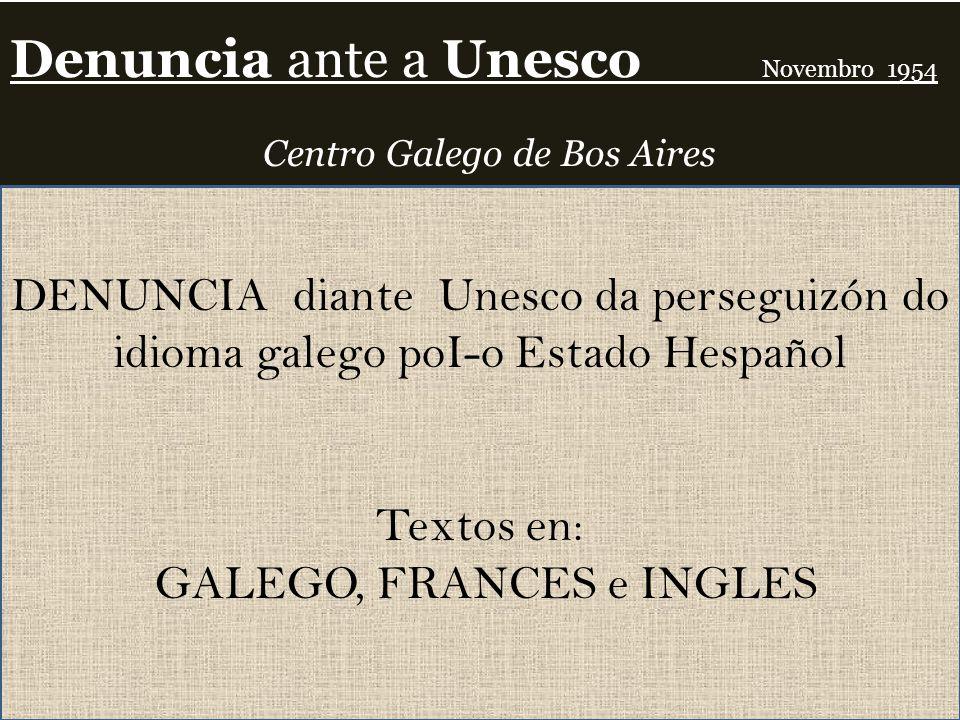 Denuncia ante a Unesco Novembro 1954 Centro Galego de Bos Aires