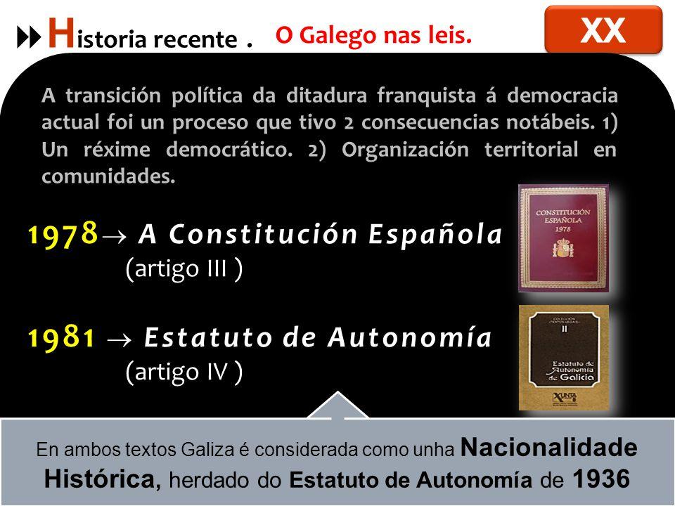 Historia recente . XX 1978 A Constitución Española