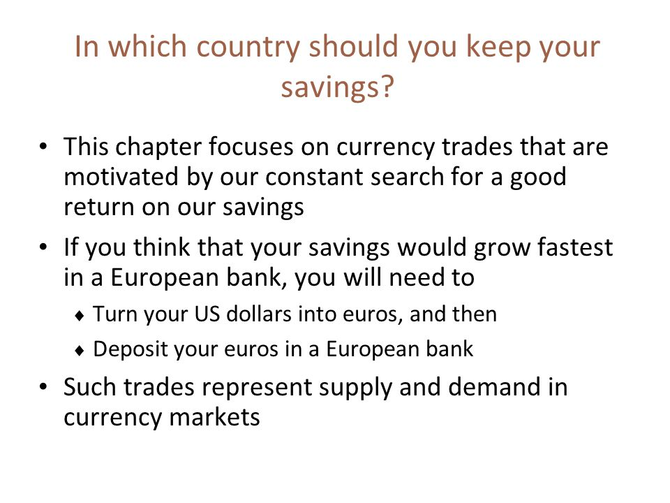 In which country should you keep your savings