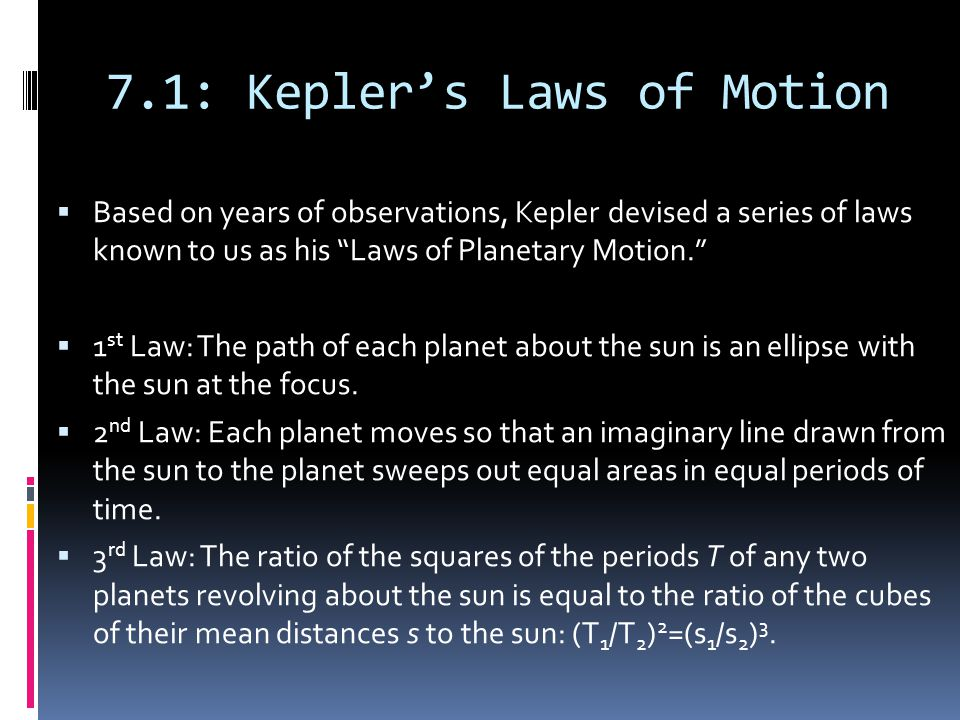 7.1: Kepler's Laws of Motion