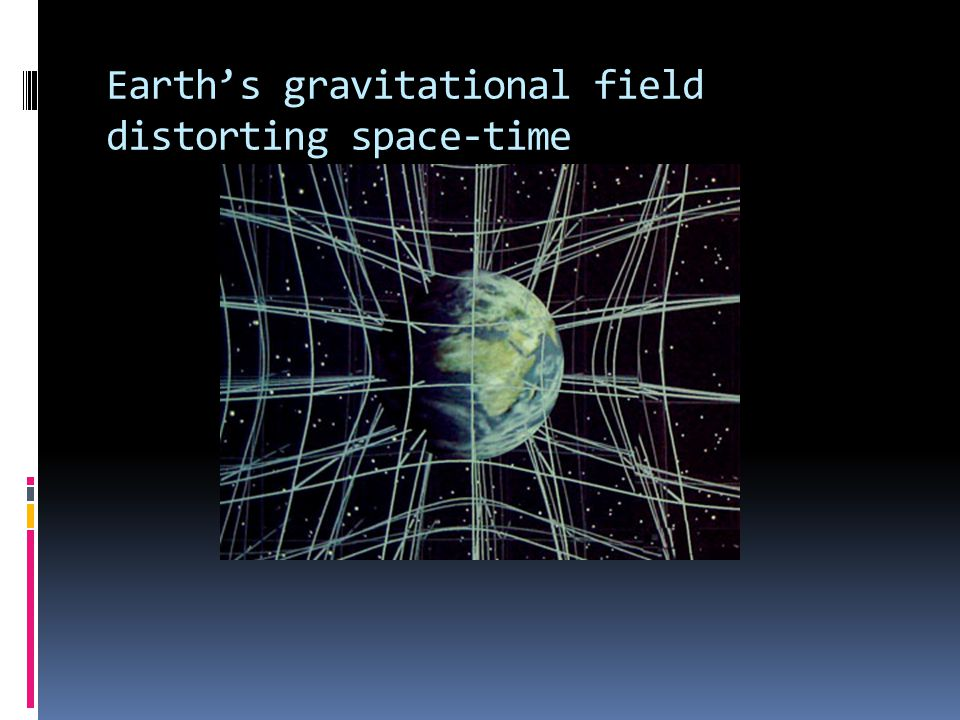 Earth's gravitational field distorting space-time