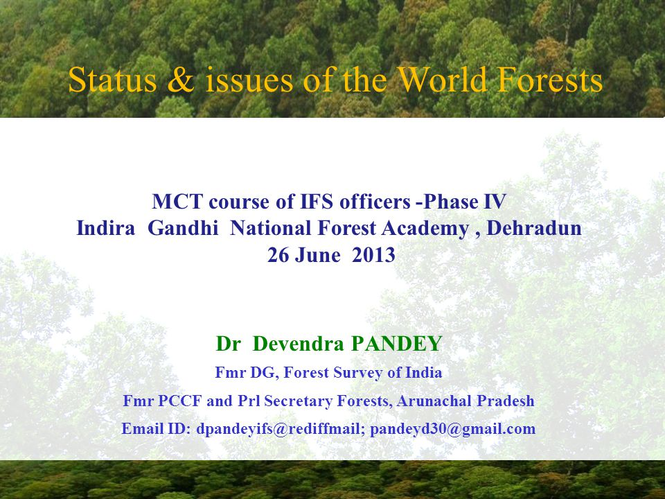 Status & issues of the World Forests