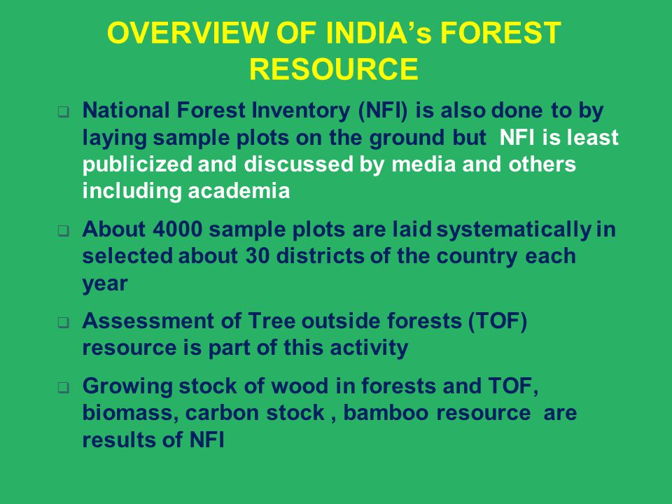 OVERVIEW OF INDIA's FOREST RESOURCE