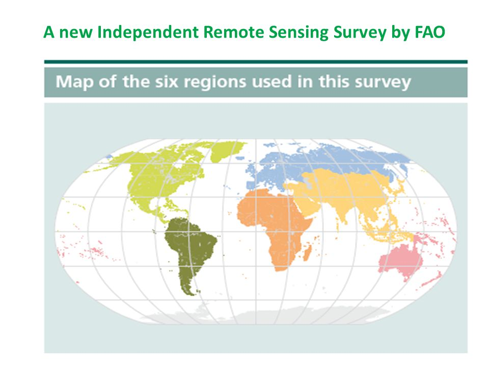 A new Independent Remote Sensing Survey by FAO