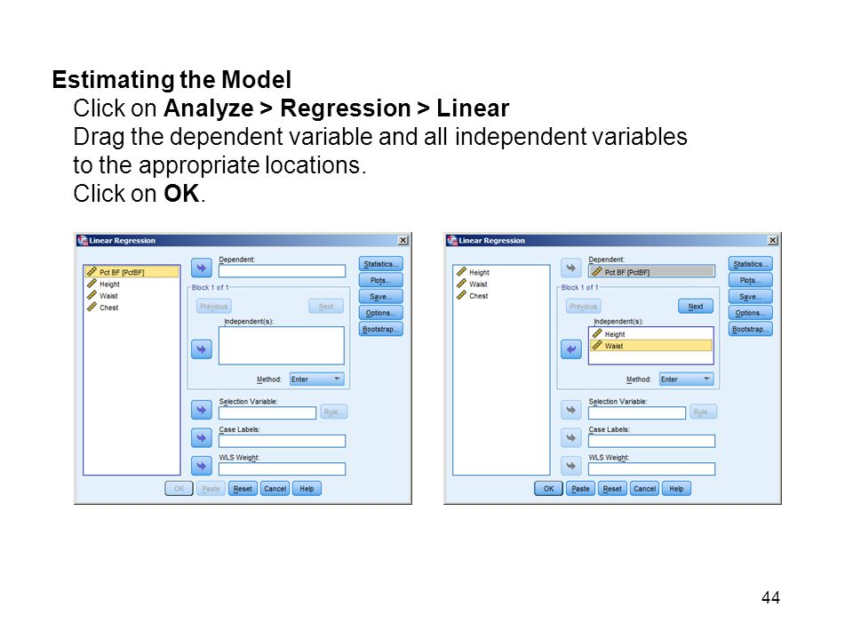 Estimating the Model Click on Analyze > Regression > Linear.