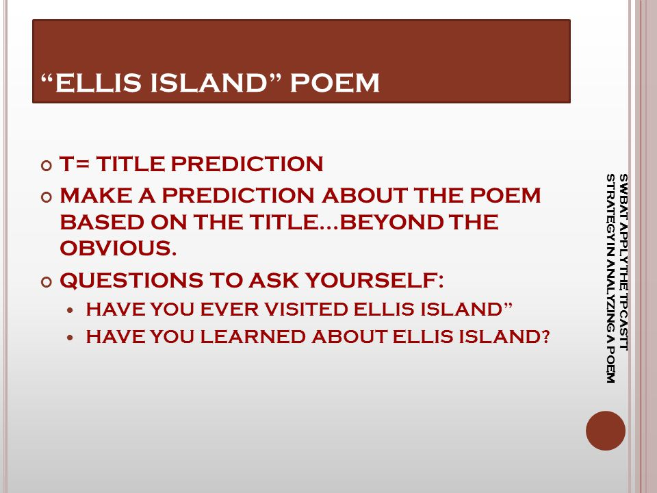 ELLIS ISLAND POEM T= TITLE PREDICTION