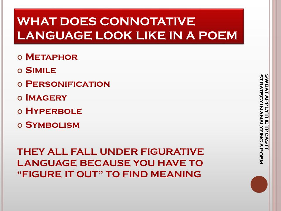 WHAT DOES CONNOTATIVE LANGUAGE LOOK LIKE IN A POEM