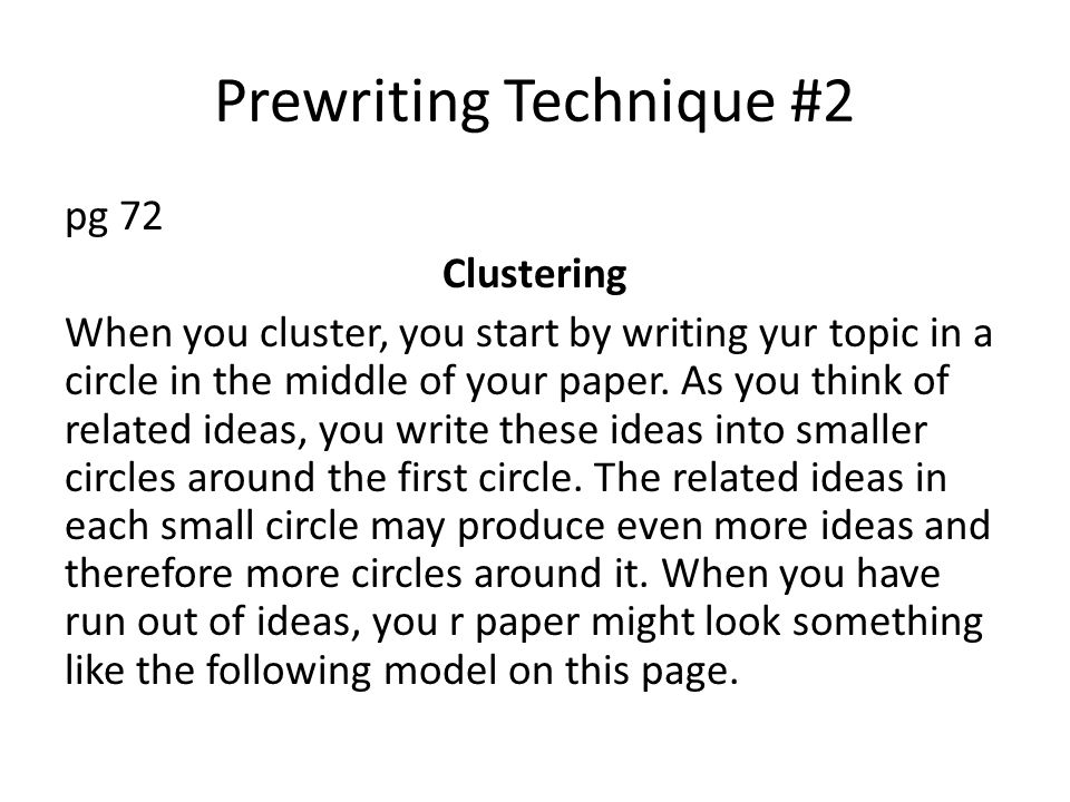 Prewriting Technique #2