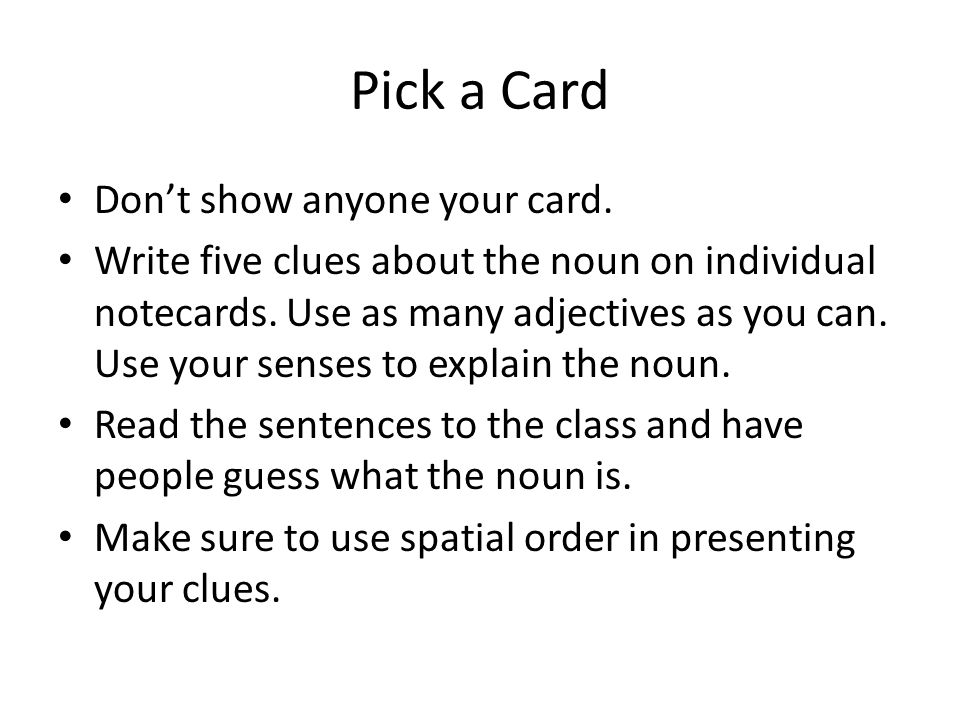 Pick a Card Don't show anyone your card.