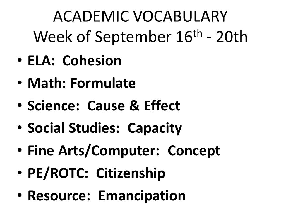 ACADEMIC VOCABULARY Week of September 16th - 20th