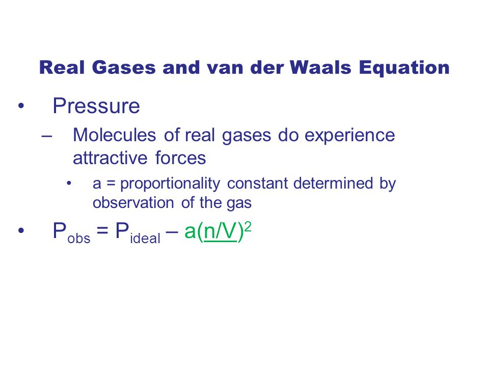 Real Gases and van der Waals Equation