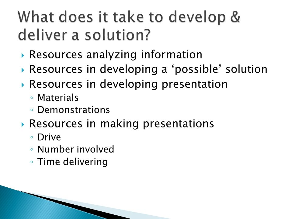 What does it take to develop & deliver a solution