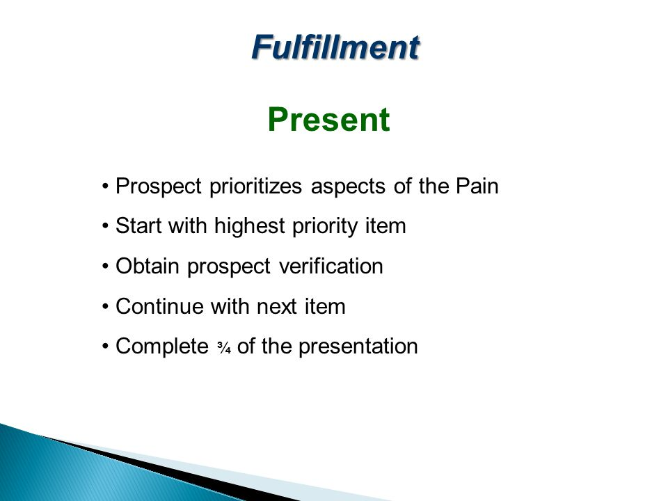 Fulfillment Present Prospect prioritizes aspects of the Pain