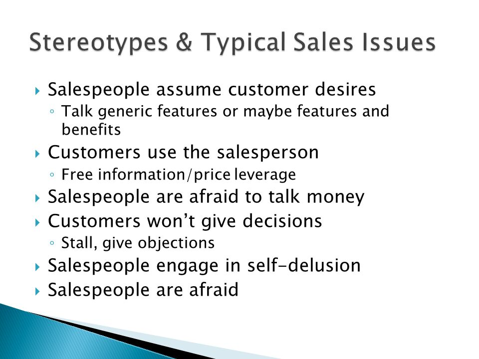 Stereotypes & Typical Sales Issues