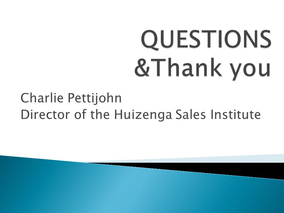 Charlie Pettijohn Director of the Huizenga Sales Institute