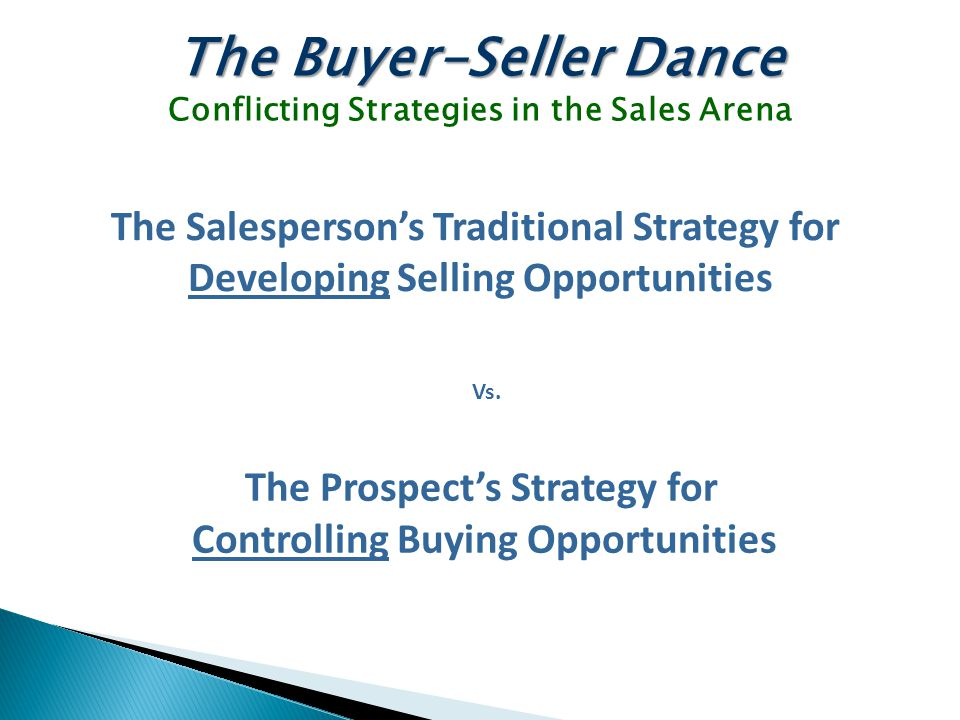The Buyer-Seller Dance