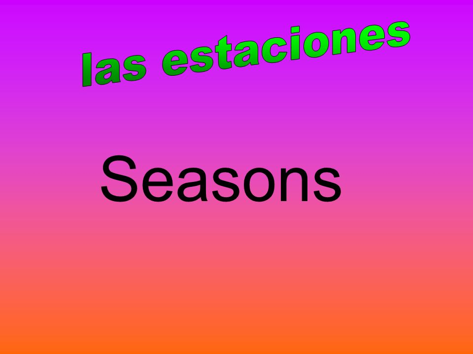 las estaciones Seasons